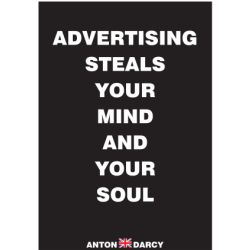 ADVERTISING-STEALS-YOUR-MIND-AND-YOUR-SOUL-WOB.jpg