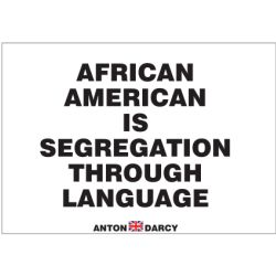 AFRICAN-AMERICAN-IS-SEGREGATION-LANGUAGE-WOB.jpg