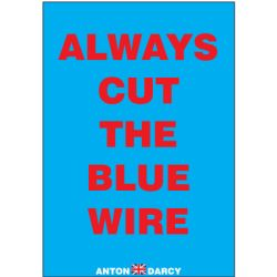 ALWAYS-CUT-THE-BLUE-WIRE-REDONBLUE.jpg