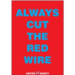 ALWAYS-CUT-THE-RED-WIRE-BLUEONRED.jpg