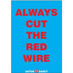 ALWAYS-CUT-THE-RED-WIRE-REDONBLUE.jpg