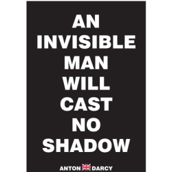 AN-INVISIBLE-MAN-WILL-CAST-NO-SHADOW-WOB.jpg