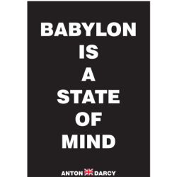 BABYLON-IS-A-STATE-OF-MIND-WOB.jpg