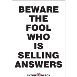 BEWARE-THE-FOOL-WHO-IS-SELLING-ANSWERS-BOW.jpg
