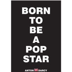 BORN-TO-BE-A-POP-STAR-WOB.jpg