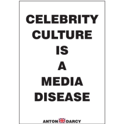 CELEBRITY-CULTURE-IS-A-MEDIA-DISEASE-BOW.jpg