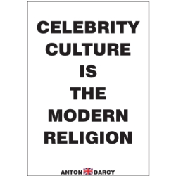 CELEBRITY-CULTURE-IS-THE-MODERN-RELIGION-BOW.jpg