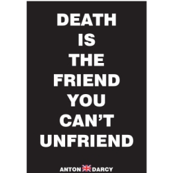 DEATH-IS-THE-FRIEND-YOU-CAN'T-UNFRIEND-WOB.jpg