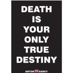 DEATH-IS-YOUR-ONLY-TRUE-DESTINY-WOB.jpg