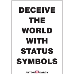 DECEIVE-THE-WORLD-WITH-STATUS-SYMBOLS-BOW.jpg
