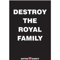 DESTROY-THE-ROYAL-FAMILY-WOB.jpg