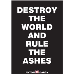 DESTROY-THE-WORLD-AND-RULE-THE-ASHES-WOB.jpg