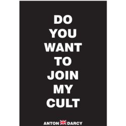 DO-YOU-WANT-TO-JOIN-MY-CULT-WOB.jpg