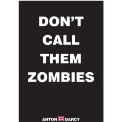 DONT-CALL-THEM-ZOMBIES-WOB.jpg