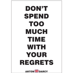DONT-SPEND-TOO-MUCH-TIME-WITH-YOUR-REGRETS-BOW.jpg
