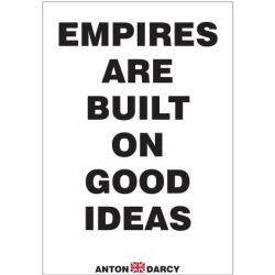 EMPIRES-ARE-BUILT-GOOD-IDEAS-BOW.jpg
