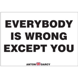 EVERYBODY-IS-WRONG-EXCEPT-YOU-BOW-H.jpg