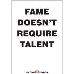 FAME-DOESNT-REQUIRE-TALENT-BOW.jpg
