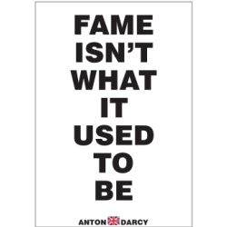 FAME-ISNT-WHAT-IT-USED-TO-BE-BOW.jpg
