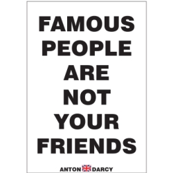 FAMOUS-PEOPLE-ARE-NOT-YOUR-FRIENDS-BOW.jpg