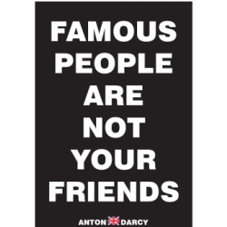 FAMOUS-PEOPLE-ARE-NOT-YOUR-FRIENDS-WOB.jpg