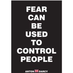 FEAR-CAN-BE-USED-TO-CONTROL-PEOPLE-WOB.jpg