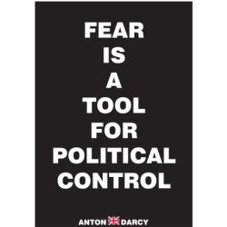 FEAR-IS-A-TOOL-FOR-POLITICAL-CONTROL-WOB.jpg