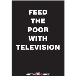 FEED-THE-POOR-WITH-TELEVISION-WOB.jpg