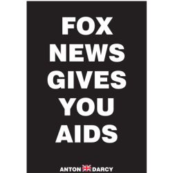 FOX-NEWS-GIVES-YOU-AIDS-WOB.jpg