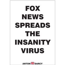 FOX-NEWS-SPREADS-THE-INSANITY-VIRUS-BOW.jpg