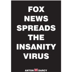 FOX-NEWS-SPREADS-THE-INSANITY-VIRUS-WOB.jpg