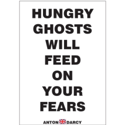 HUNGRY-GHOSTS-WILL-FEED-ON-YOUR-FEARS-BOW.jpg