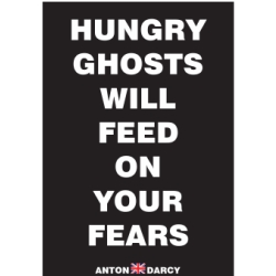 HUNGRY-GHOSTS-WILL-FEED-ON-YOUR-FEARS-WOB.jpg