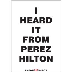 I-HEARD-IT-FROM-PEREZ-HILTON-BOW.jpg