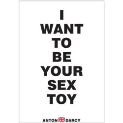I want to be a sex toy