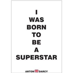 I-WAS-BORN-TO-BE-A-SUPERSTAR-BOW.jpg