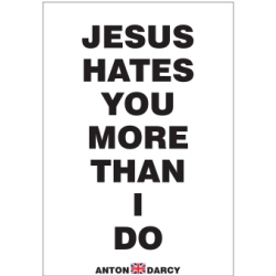 JESUS-HATES-YOU-MORE-THAN-I-DO-BOW.jpg