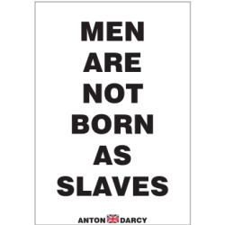 MEN-ARE-NOT-BORN-AS-SLAVES-BOW.jpg