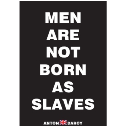 MEN-ARE-NOT-BORN-AS-SLAVES-WOB.jpg
