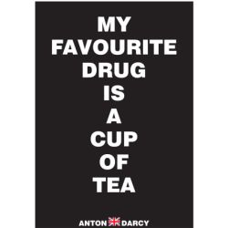 MY-FAVOURITE-DRUG-TEA-WOB.jpg