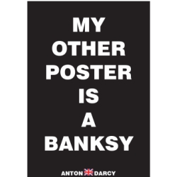 MY-OTHER-POSTER-IS-A-BANKSY-WOB.jpg