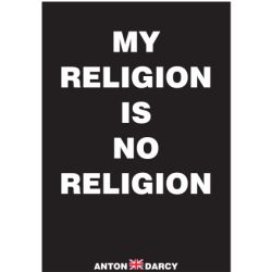 MY-RELIGION-IS-NO-RELIGION-WOB.jpg