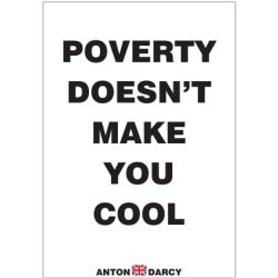 POVERTY-DOESNT-MAKES-YOU-COOL-BOW.jpg