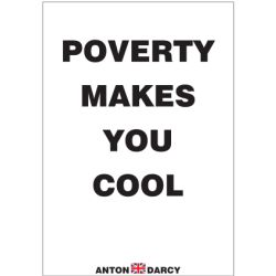 POVERTY-MAKES-YOU-COOL-BOW.jpg