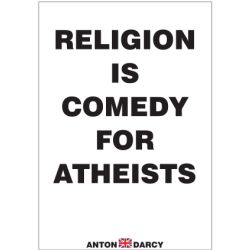 RELIGION-IS-COMEDY-FOR-ATHIESTS-BOW.jpg