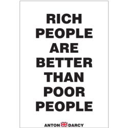 RICH-PEOPLE-ARE-BETTER-THAN-POOR-PEOPLE-BOW.jpg
