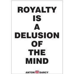 ROYALTY-IS-A-DELUSION-OF-THE-MIND-BOW.jpg