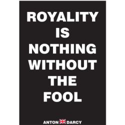 ROYALTY-IS-NOTHING-WITHOUT-THE-FOOL-WOB.jpg