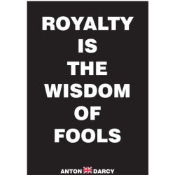 ROYALTY-IS-THE-WISDOM-OF-FOOLS-WOB.jpg
