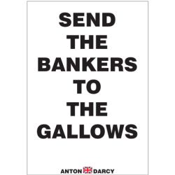 SEND-THE-BANKERS-GALLOWS-BOW.jpg